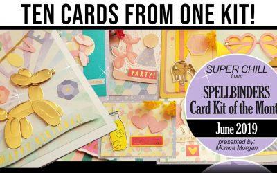 Spellbinders 10 cards 1 kit June 2019