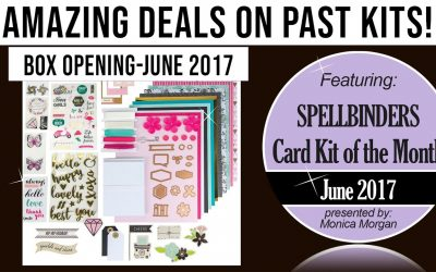 Amazing Deals on past Spellbinders kits – June 2017, Card Kit Opening